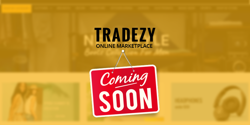 Tradezy Coming up Soon